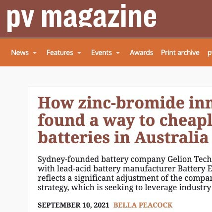 PV Magazine: How zinc-bromide innovators Gelion found a way to cheaply manufacture batteries